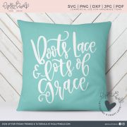 Boots Lace and Lots of Grace! This SVG Sayings design is a cut file created for southern women. Our Quote SVG can be used with Cricut or Silhouette Cameo.