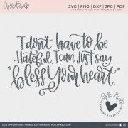 Aww, bless your heart! This SVG Sayings design is a cut file created just for the southern women. Our Quote SVG can be used with Cricut or Silhouette Cameo. This design features hand lettering that can't be found anywhere else. Use this SVG for t-shirts, totes, pillow, and more. Super cute! By Holly Pixels at hollypixels.com.