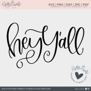 Hey Y'all! This SVG Sayings design is a cut file created for southern women. Our Quote SVG can be used with Cricut or Silhouette Cameo. Shop Cut files at hollypixels.com.
