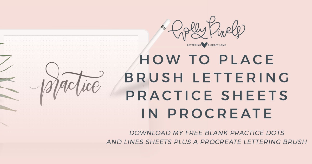How to place brush lettering practice sheets in procreate