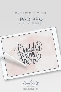 """It's time for another brush lettering on iPad Pro Friday! This month I'm sharing my SVG Friday Freebies lettering so here is """"Daddy is My Hero"""" just in time for Father's Day. Watch my brush lettering video below and subscribe to my YouTube channel!"""
