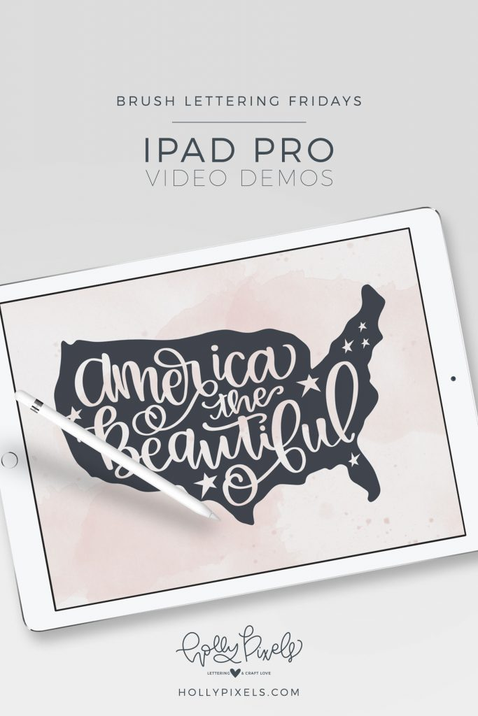"It's time for another Brush Lettering Friday. This week, our brush lettering quote is ""America the Beautiful"" and is being showcased using the Procreate app and Apple Pencil. Watch my brush lettering video below and subscribe to my YouTube channel!"