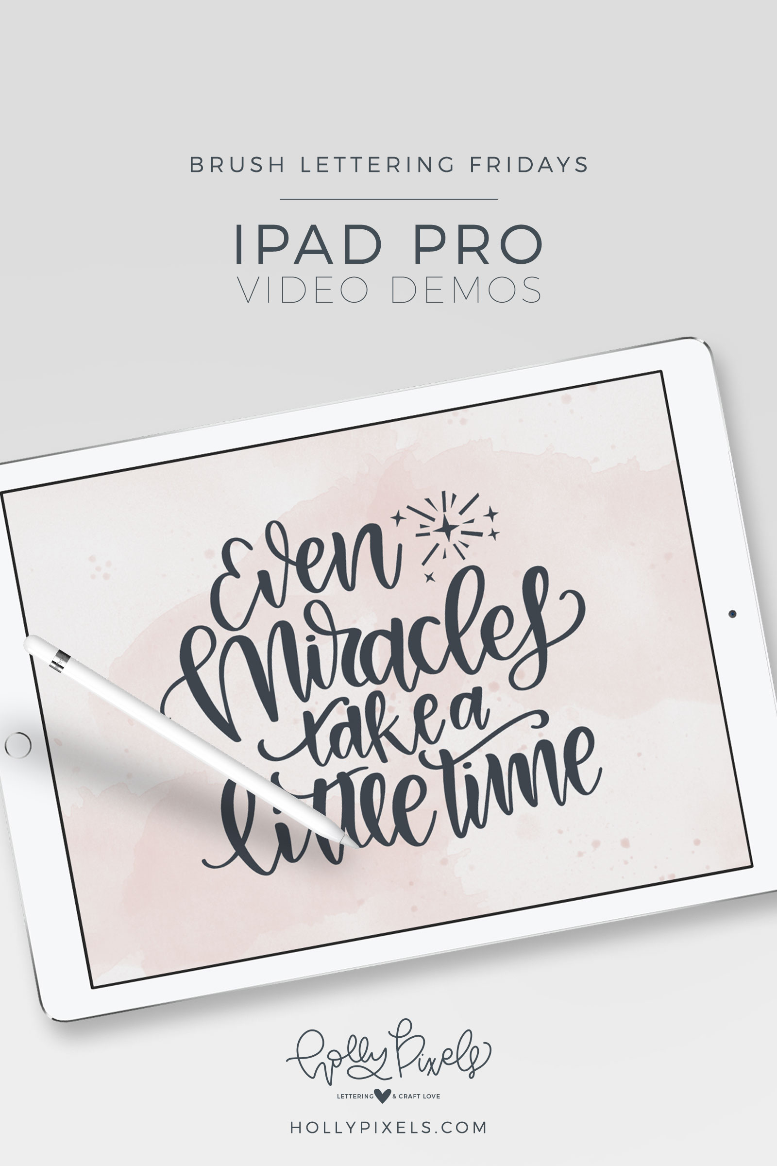 "It's time for another brush lettering on iPad Pro Friday! This month I'm sharing my SVG Friday Freebies lettering so here is ""Even Miracles Take Time."" Watch my brush lettering video below and subscribe to my YouTube channel! HollyPixels.com"