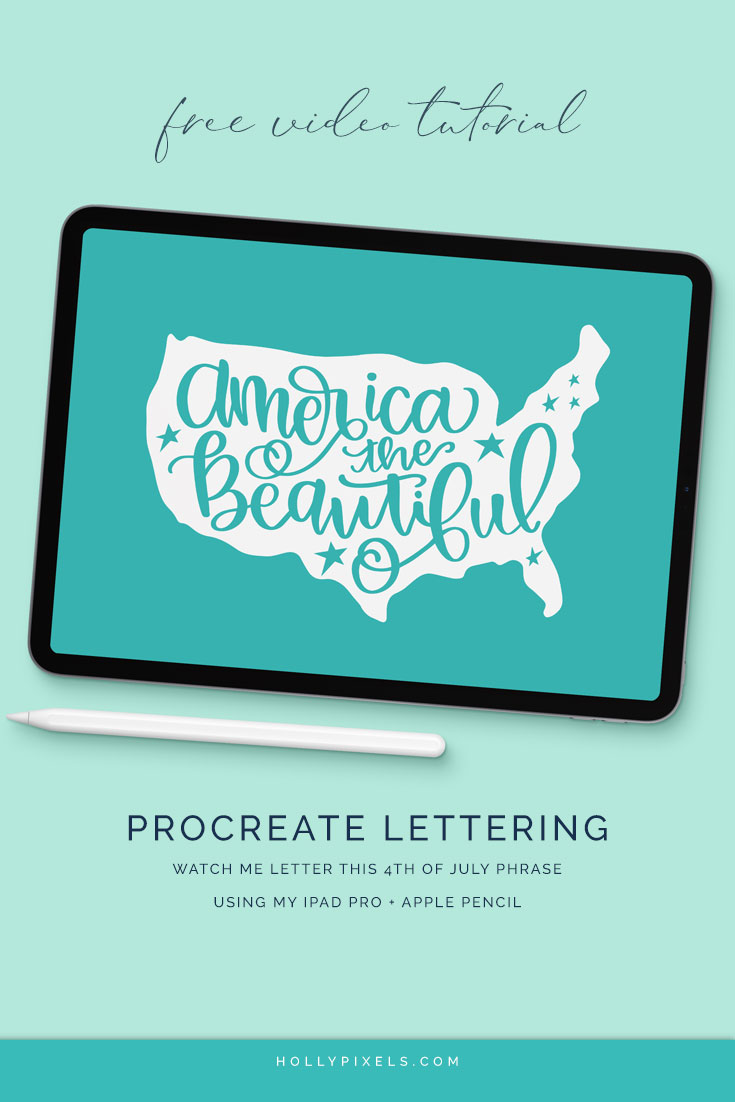 Procreate Lettering Tutorial - Free Video - 4th of July by Holly Pixels