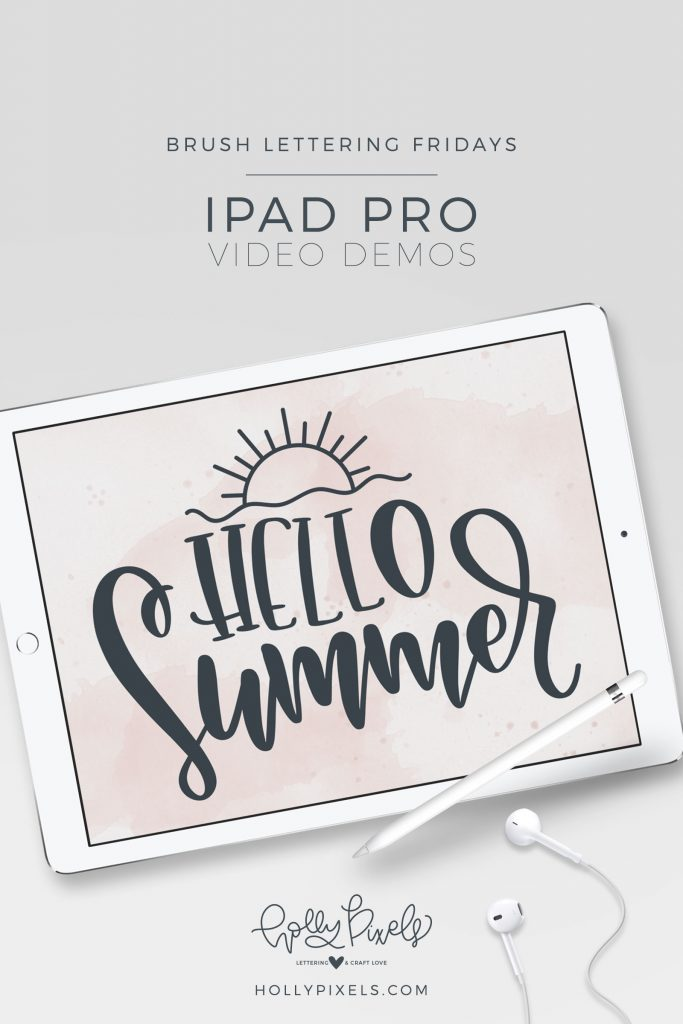 Brush Lettering Fridays Hello Summer iPad Brush Lettering! It's time for another brush lettering Fridays demo! As always I demonstrate each week, brush lettering on the iPad Pro using Procreate. This week's phrase is Hello Summer. Watch my brush lettering video below and subscribe to my YouTube channel!