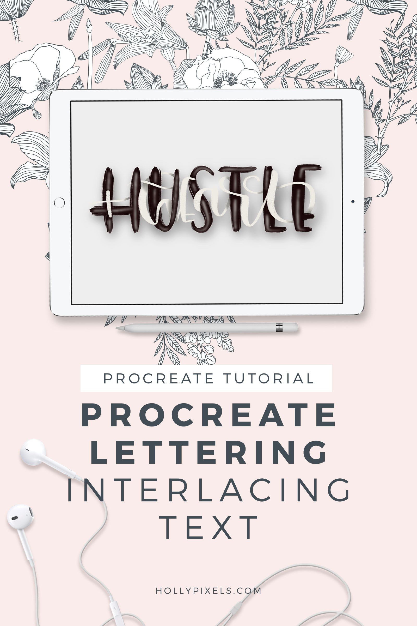 I'm excited to share this fun Procreate lettering tutorial with you today on interlacing text together. Coming up with fun ways to showcase your brush lettering should be part of your portfolio. This video tutorial will teach you at hollypixels.com.