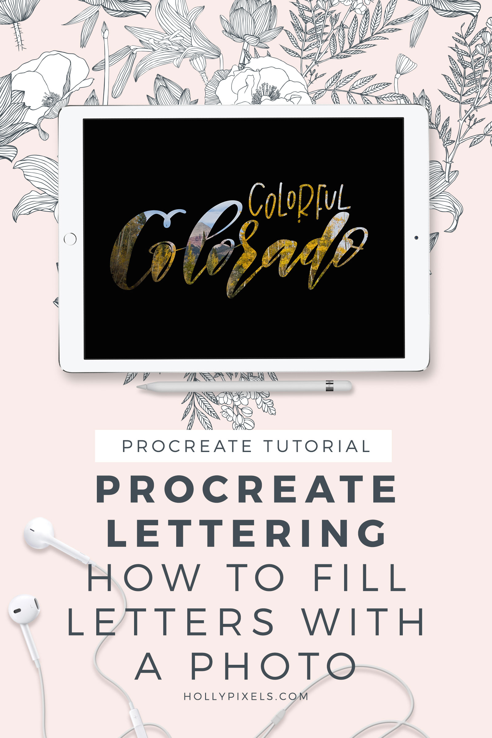 This week's Procreate Saturday is a Procreate Tutorial! Learn how to fill letters with a photo in Procreate with me, Holly Pixels. This is a super fast and easy tutorial for you iPad Lettering to look really unique.