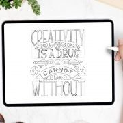 Creativity is a Drug | Hand Lettering Workshop 1