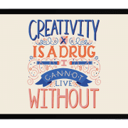 Creativity Is A Drug - Holly Pixels