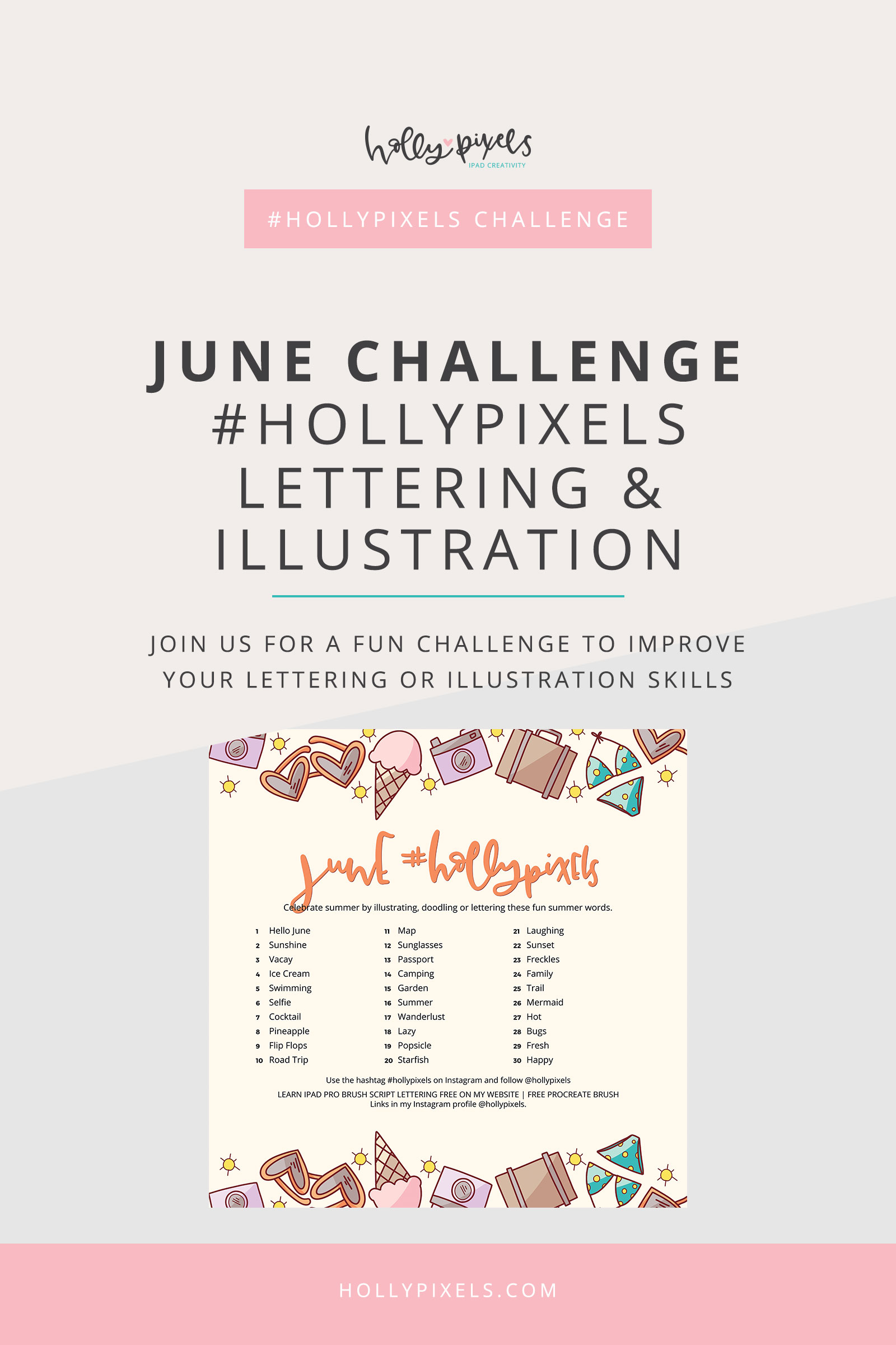 New lettering challenge or illustration challenge for the month of June hosted by Holly Pixels. Use #hollypixels on Instagram and follow me at @hollypixels.