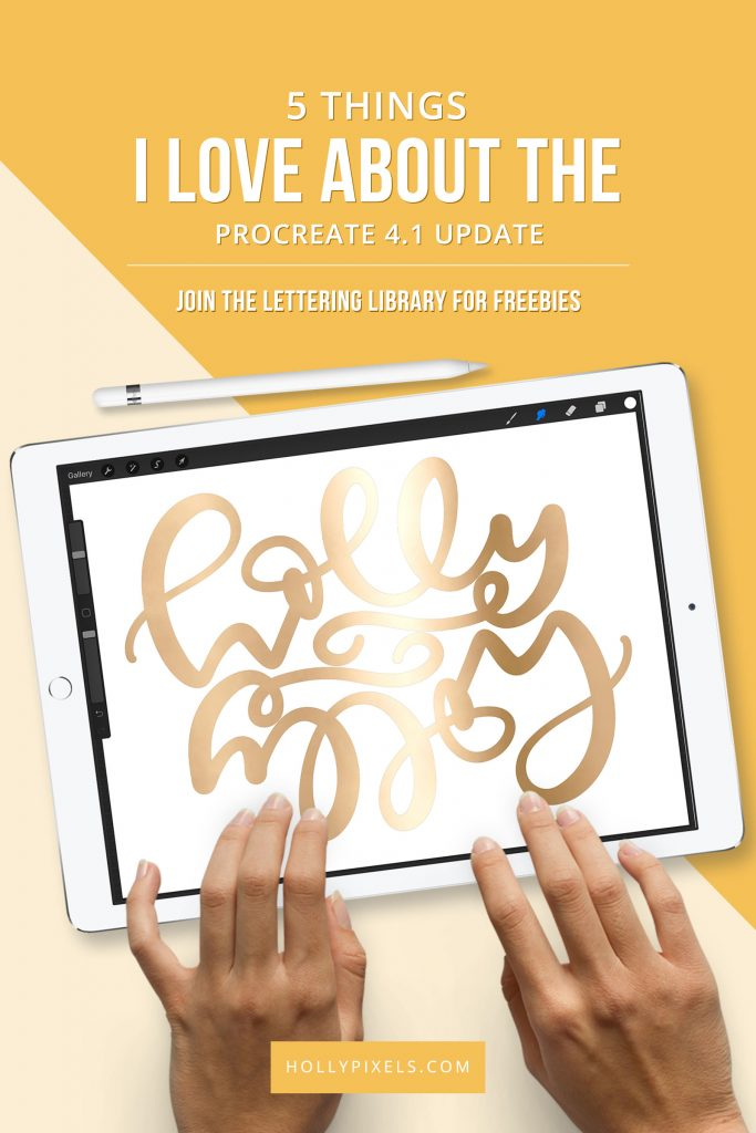 This new update to the Procreate app is pretty awesome. I know everyone has done a video on it, but I thought I'd explain the 5 things I love most about the Procreate 4.1 update in this video. Plus an update bonus to adding foil textures to your lettering.