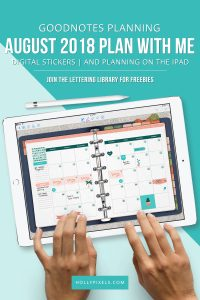 It's time to do the August Plan With me in GoodNotes! Digital planning using the GoodNotes app on the iPad is super fun. This video will show you the digital stickers for GoodNotes we have in the shoppe for August 2018 and how I set up my month of August using them.