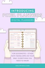 Interested in Digital Planning? Check out our Pixel Planners for GoodNotes, ZoomNotes and other note taking apps. Digital Planning on your iPad has never been more creative.