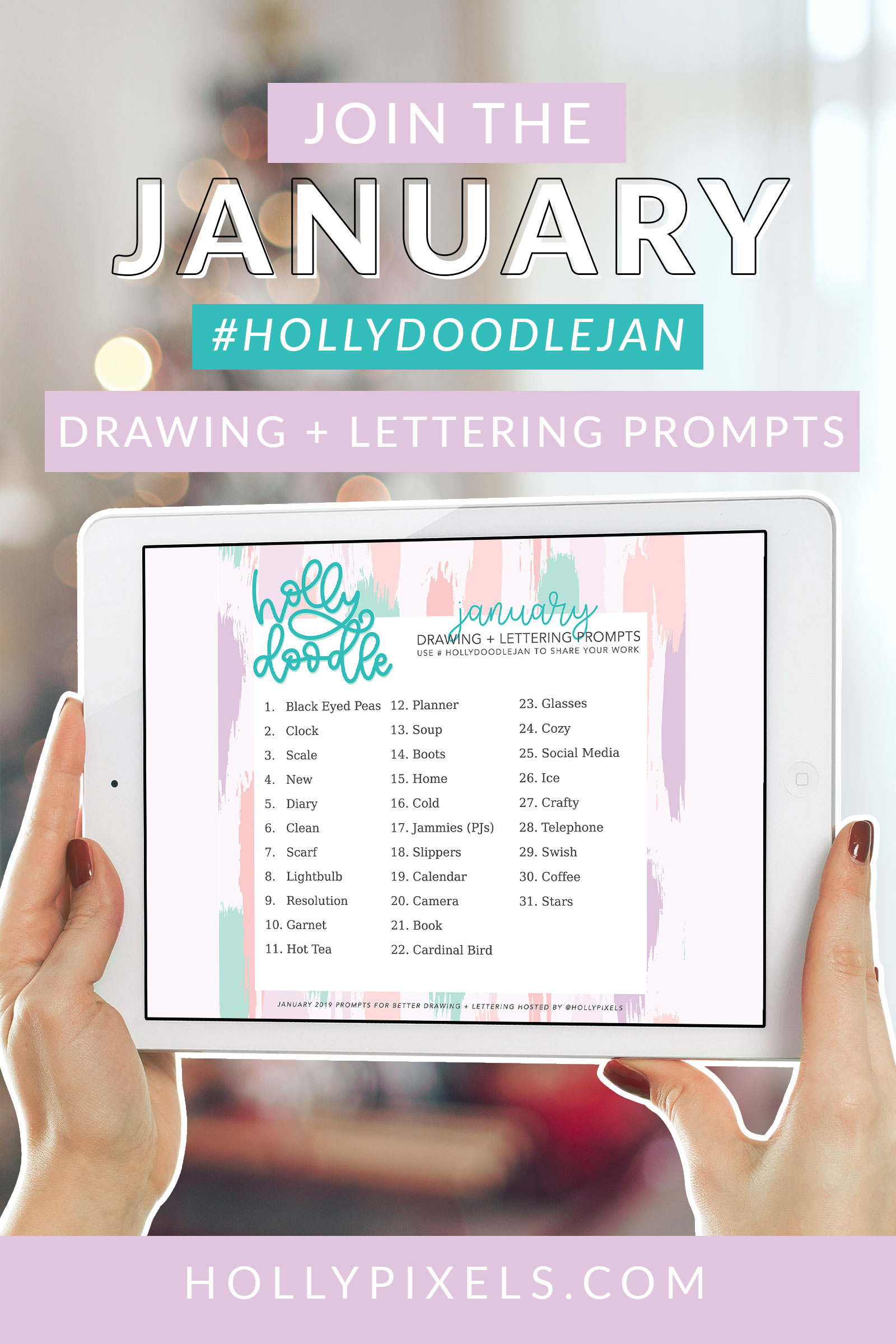 Here are the doodle prompts I came up with for January 2019. Be sure to tag me on Instagram or use the hashtag for the month: #hollydoodlejan so we can find your work and I can share some of the stand outs in my Insta Stories.