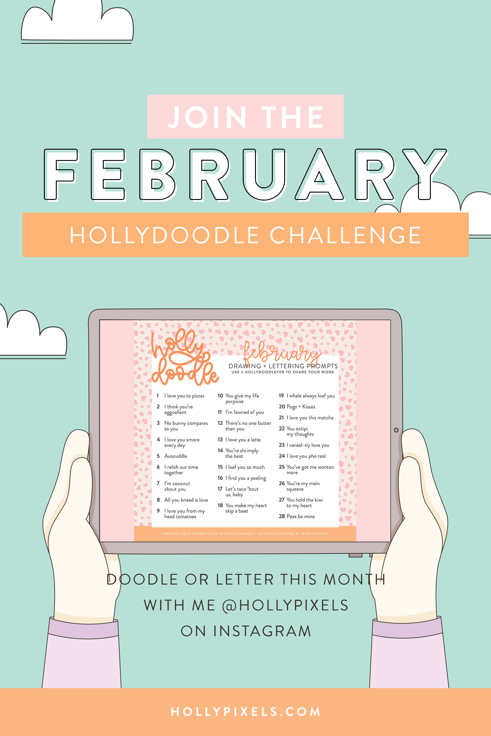 I hope I'll be seeing you participating in the Holly Doodle challenge each month. Here are the doodle prompts for February - all about the Love puns!