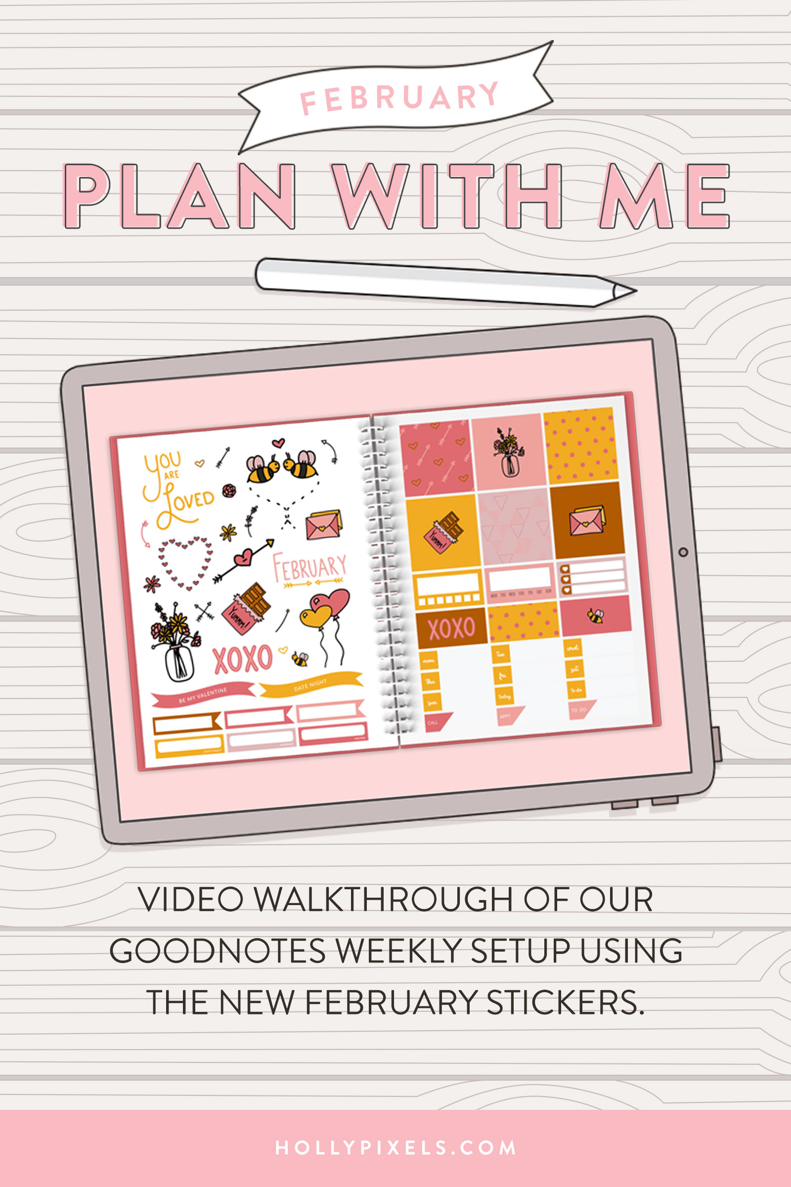 Plan with me this February 2019 as I set up the Weekly Spread of the Pixel Planner using our new February digital stickers for GoodNotes.