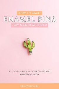 Learn how I go about making enamel pins from my artwork including soft vs hard enamel and the company I use to make my pins I sell.