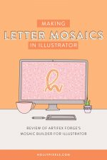 For this video I wanted to show you how you can turn lettering into mosaics with Adobe Illustrator using the Artifex Forge's Mosaic Builder for Illustrator.