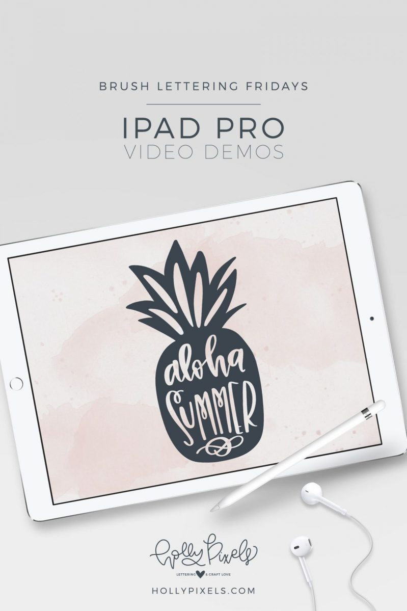 Brush Lettering Fridays Aloha Summer Pineapple iPad Brush Lettering! It's time for another brush lettering Fridays demo! As always I demonstrate each week, brush lettering on the iPad Pro using Procreate. This week's phrase is Aloha Summer. Watch my brush lettering video below and subscribe to my YouTube channel!