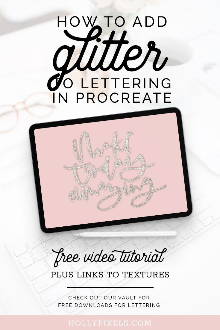 Learn how to add glitter to your lettering in Procreate with this free iPad Lettering tutorial from Holly Pixels.
