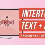 How to Intertwine Text and Clipart with Layer Masks in Procreate