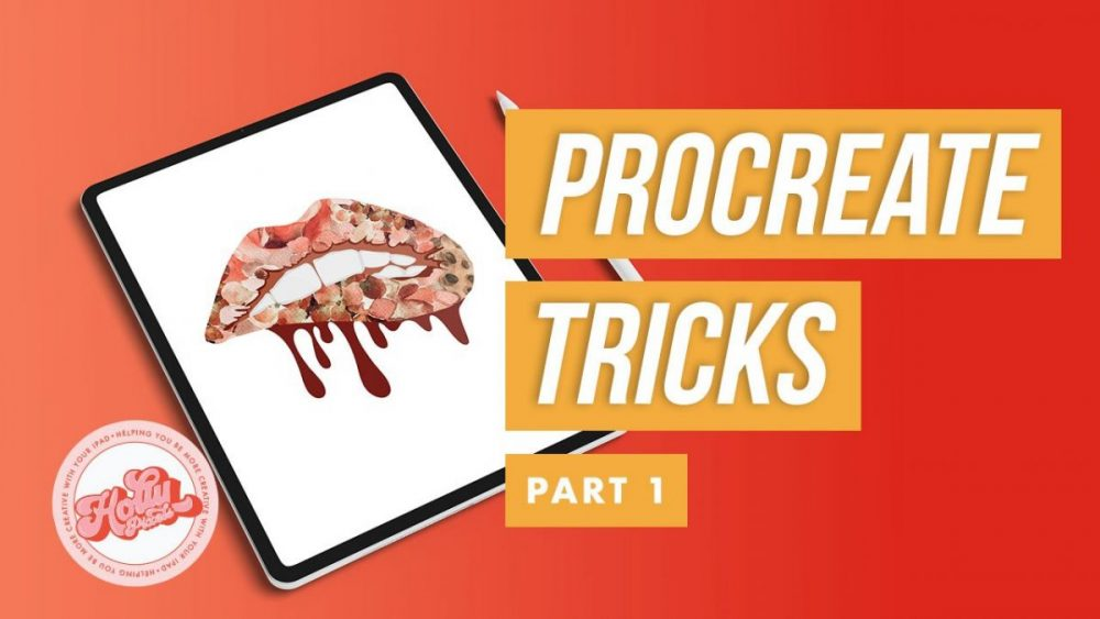 3 Procreate Tips and Tricks You Might Find Incredibly Useful - Part 1